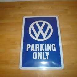 Metal skilt VW parking only, 30 x 40 cm.